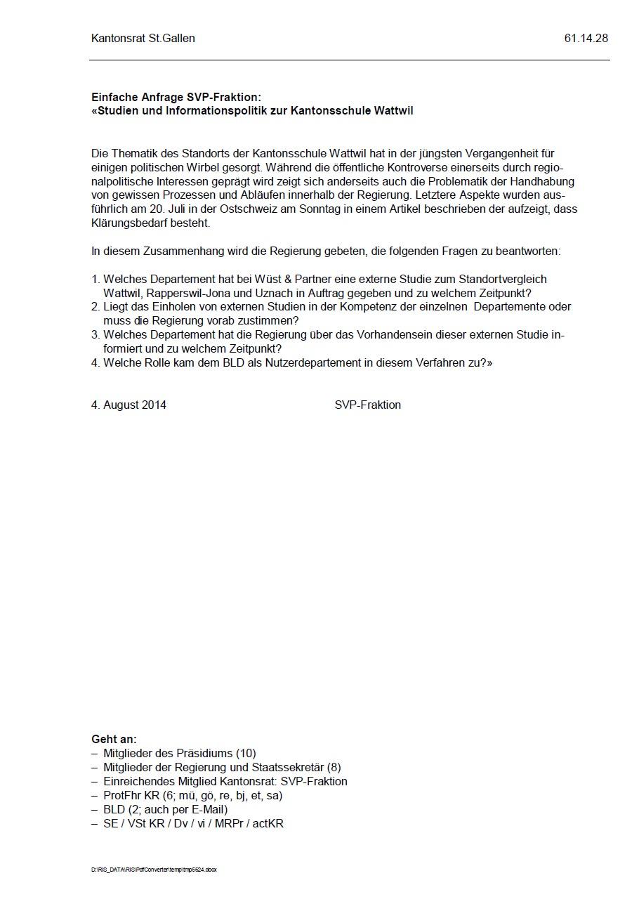 Einfache Anfrage: Studien und Informationspolitik zur Kantonsschule Wattwil (Montag, 04.08.2014)