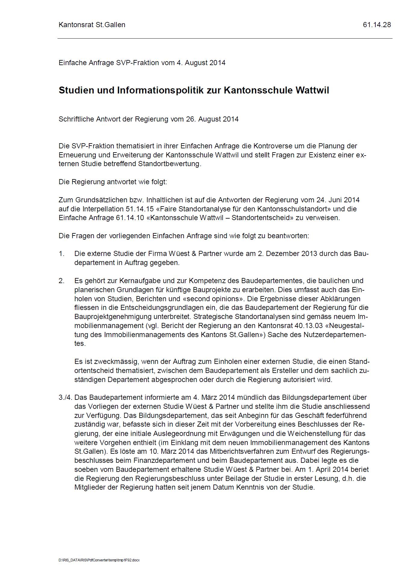 Antwort der Regierung: Studien und Informationspolitik zur Kantonsschule Wattwil (Donnerstag, 28.08.2014)